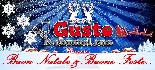 GUSTO channel Vi augura BUON NATALE & BUONE FESTE!!